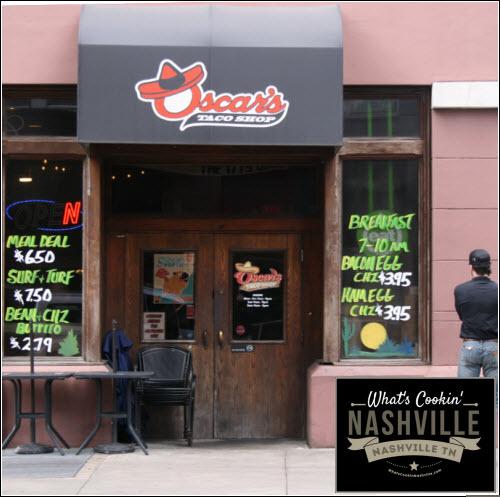 Oscar's Taco Shop Downtown Nashville What's Cookin' Nashville